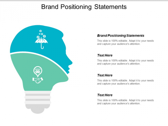Brand Positioning Statements Ppt PowerPoint Presentation Infographics Slideshow Cpb