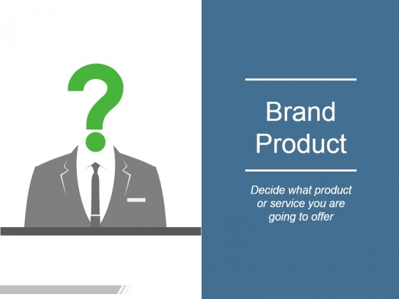 Brand Product Ppt PowerPoint Presentation Summary