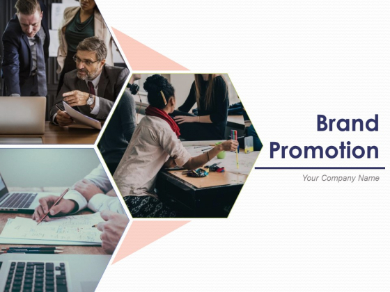 Brand Promotion Ppt PowerPoint Presentation Complete Deck With Slides