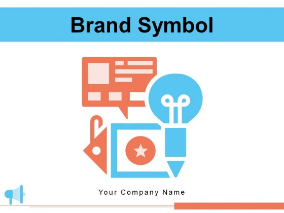 Brand Symbol Customer Product Ppt PowerPoint Presentation Complete Deck