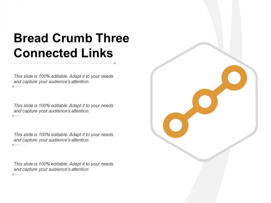 Bread Crumb Three Connected Links Ppt Powerpoint Presentation Infographic Template Visuals