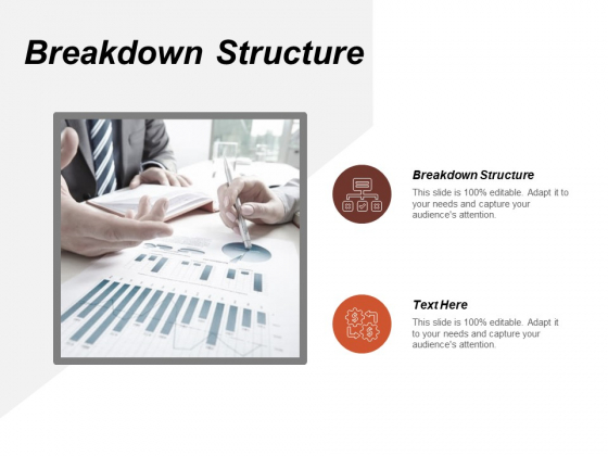 Breakdown Structure Ppt PowerPoint Presentation Ideas Visuals Cpb
