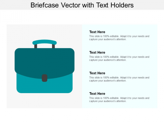 Briefcase Vector With Text Holders Ppt Powerpoint Presentation Infographic Template Graphic Images