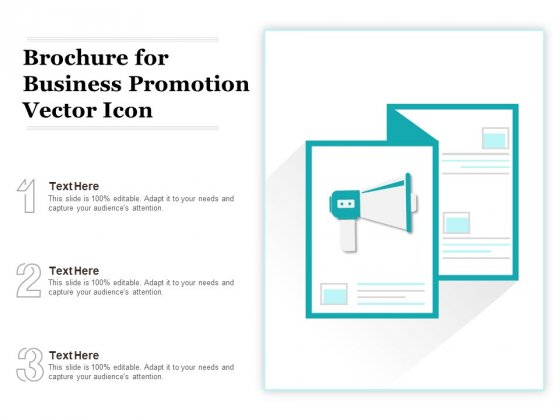 Brochure For Business Promotion Vector Icon Ppt PowerPoint Presentation Gallery Maker PDF
