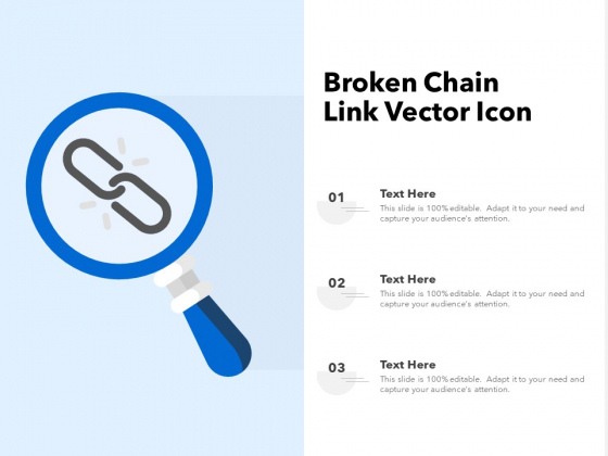 Broken Chain Link Vector Icon Ppt PowerPoint Presentation File Visuals PDF