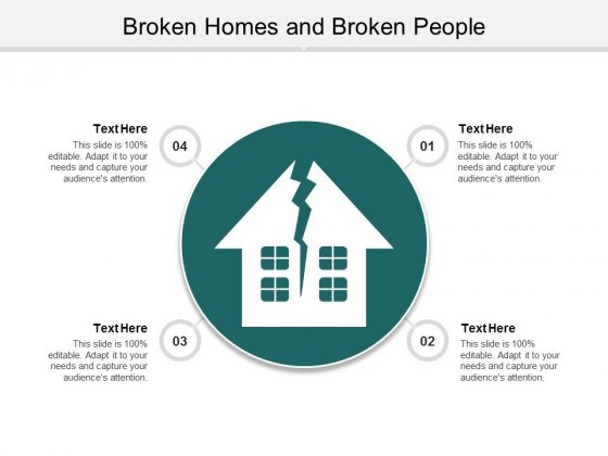 Broken Homes And Broken People Ppt Powerpoint Presentation Layouts Visual Aids