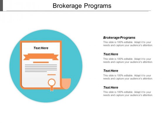 Brokerage Programs Ppt PowerPoint Presentation Pictures Microsoft Cpb