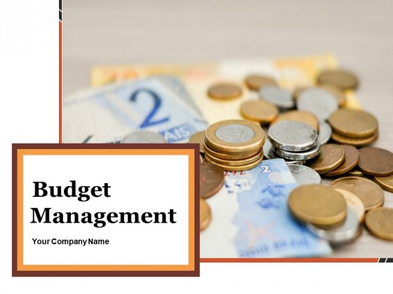 Budget Management Ppt PowerPoint Presentation Complete Deck With Slides