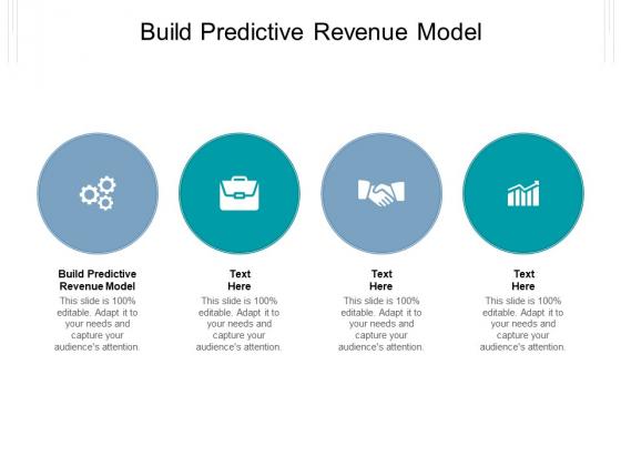 Build Predictive Revenue Model Ppt PowerPoint Presentation Show Format Cpb Pdf