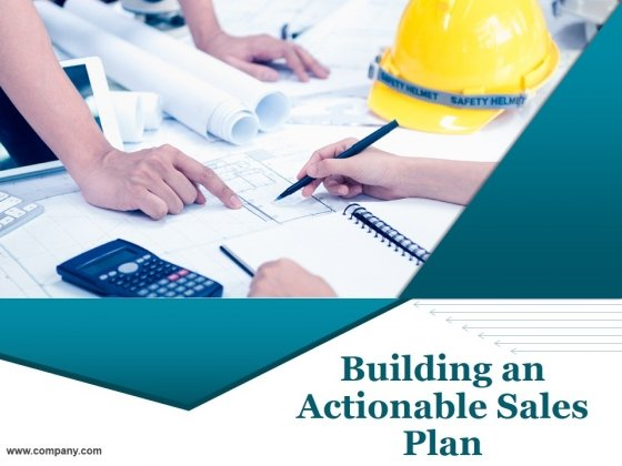 Building An Actionable Sales Plan Ppt PowerPoint Presentation Complete Deck With Slides