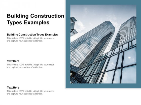 Building Construction Types Examples Ppt PowerPoint Presentation Infographics Example Cpb Pdf