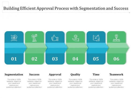 Building Efficient Approval Process With Segmentation And Success Ppt PowerPoint Presentation File Sample PDF