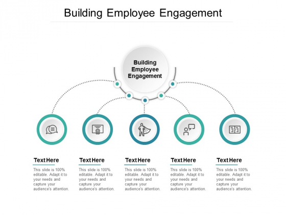 Building Employee Engagement Ppt PowerPoint Presentation Styles Cpb