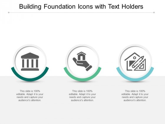 Building Foundation Icons With Text Holders Ppt PowerPoint Presentation Infographics Outfit