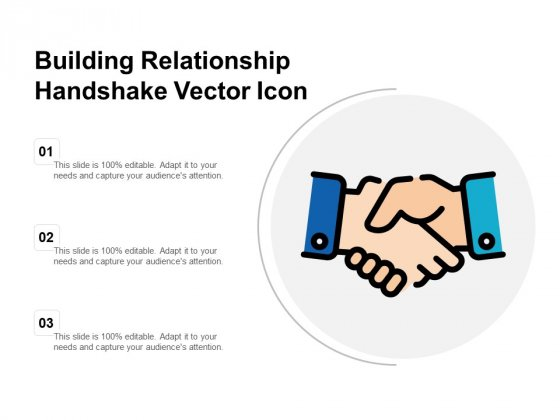 Building Relationship Handshake Vector Icon Ppt PowerPoint Presentation Show Maker