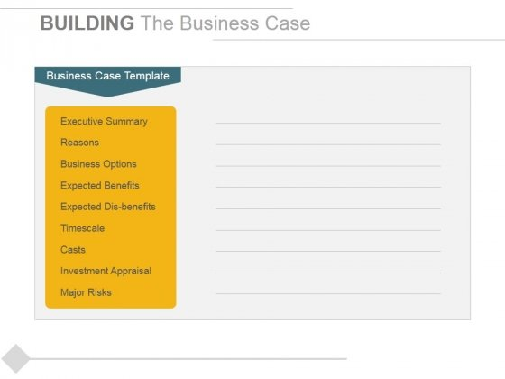 Building The Business Case Ppt PowerPoint Presentation Pictures Images