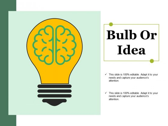 Bulb Or Idea Ppt PowerPoint Presentation Gallery Deck
