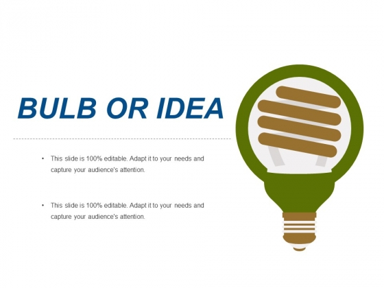 Bulb Or Idea Ppt PowerPoint Presentation Pictures Demonstration