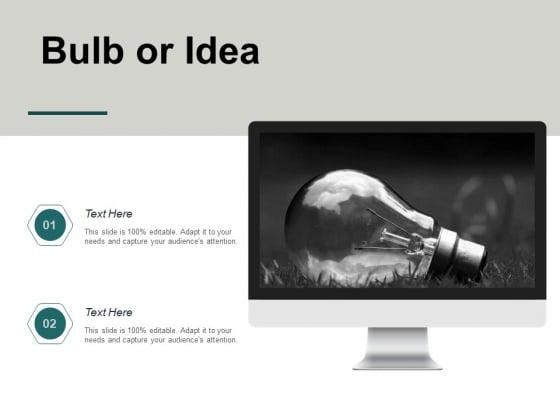Bulb Or Idea Technology Ppt PowerPoint Presentation Outline Microsoft