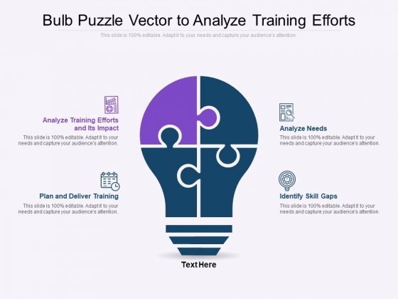 Bulb Puzzle Vector To Analyze Training Efforts Ppt PowerPoint Presentation Icon Slides