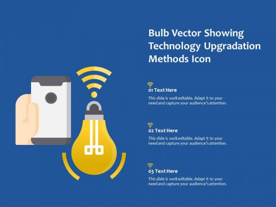 Bulb Vector Showing Technology Upgradation Methods Icon Ppt PowerPoint Presentation Slides Summary PDF