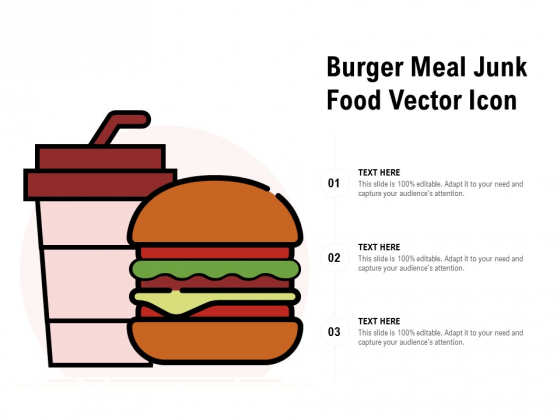 Burger Meal Junk Food Vector Icon Ppt PowerPoint Presentation Infographic Template Infographics