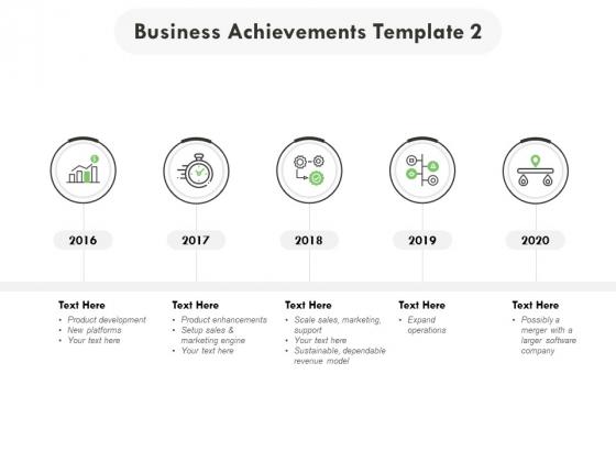 Business Achievements 2016 To 2020 Ppt PowerPoint Presentation Ideas Format Ideas