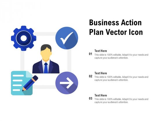 Business Action Plan Vector Icon Ppt PowerPoint Presentation Infographics Example File