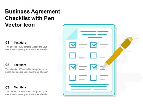 Business Agreement Checklist With Pen Vector Icon Ppt PowerPoint Presentation Slides Example Introduction PDF