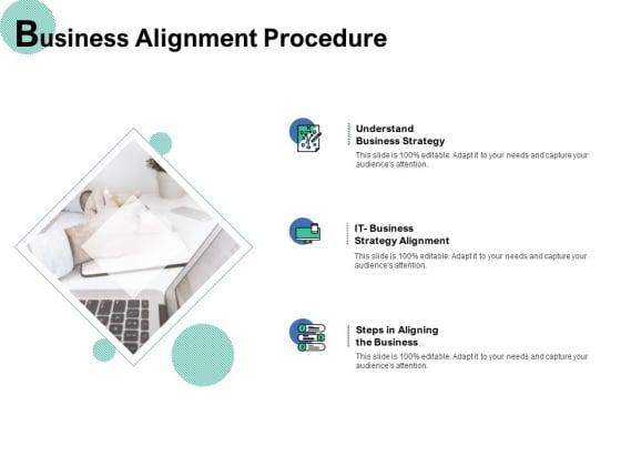 Business Alignment Procedure Ppt PowerPoint Presentation Infographics