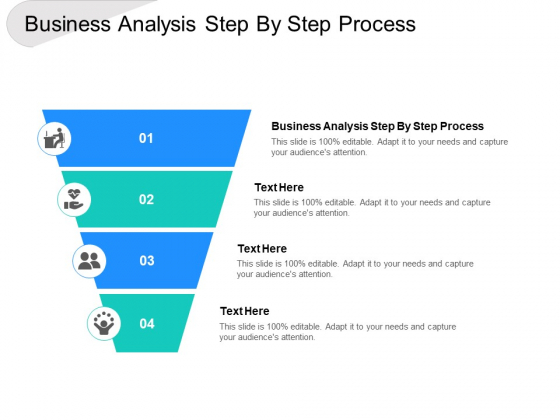Business Analysis Step By Step Process Ppt PowerPoint Presentation Gallery Templates Cpb