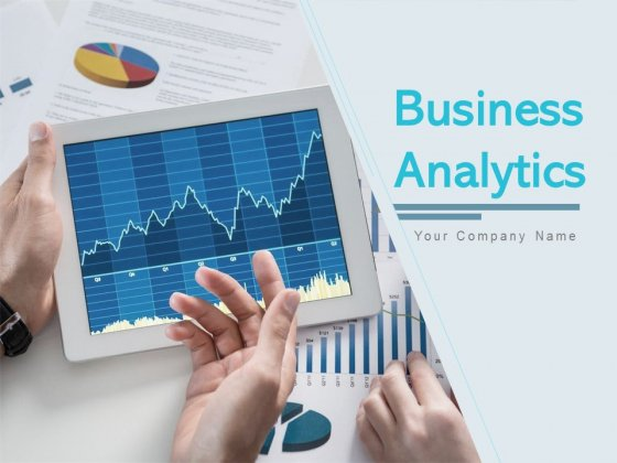 Business Analytics Ppt PowerPoint Presentation Complete Deck With Slides