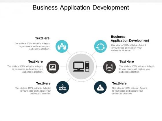 Business Application Development Ppt PowerPoint Presentation Portfolio Background Image Cpb