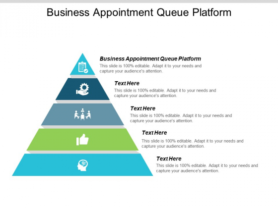 Business Appointment Queue Platform Ppt PowerPoint Presentation Styles Sample Cpb