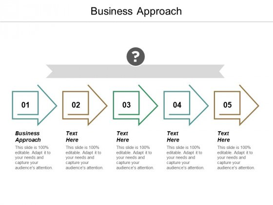 Business Approach Ppt PowerPoint Presentation Icon Slide