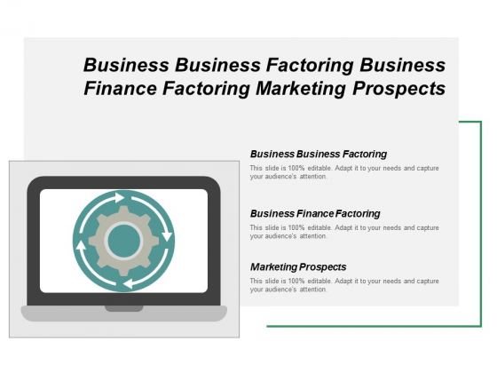 Business Business Factoring Business Finance Factoring Marketing Prospects Ppt PowerPoint Presentation Professional Layouts