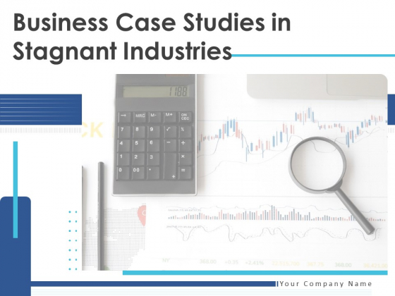 Business Case Studies In Stagnant Industries Ppt PowerPoint Presentation Complete Deck With Slides
