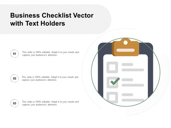 Business Checklist Vector With Text Holders Ppt Powerpoint Presentation Ideas Elements