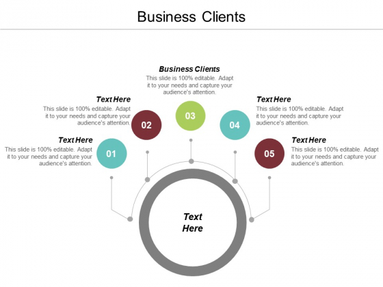 Business Clients Ppt PowerPoint Presentation Pictures Elements Cpb
