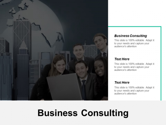 Business Consulting Strategy Ppt PowerPoint Presentation Visual Aids Outline Cpb