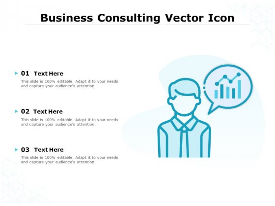 Business Consulting Vector Icon Ppt PowerPoint Presentation Ideas Aids