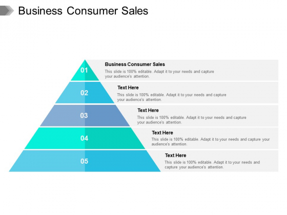 Business Consumer Sales Ppt PowerPoint Presentation Portfolio Graphics Cpb Pdf