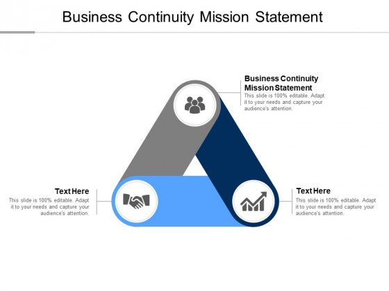 Business Continuity Mission Statement Ppt PowerPoint Presentation Pictures Outfit Cpb