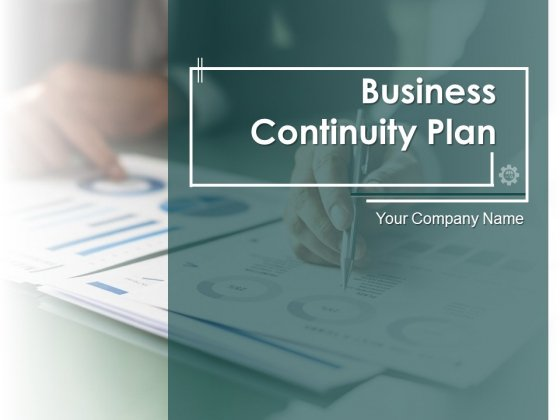 Business Continuity Plan Ppt PowerPoint Presentation Complete Deck With Slides