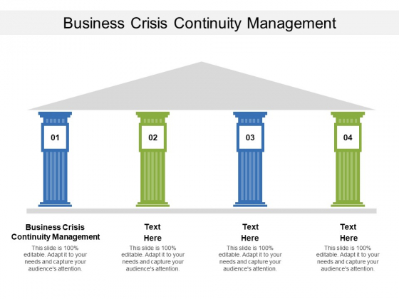 Business Crisis Continuity Management Ppt PowerPoint Presentation Information Cpb