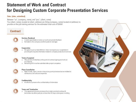 Business Customizable Statement Of Work And Contract For Designing Custom Corporate Presentation Services Themes PDF