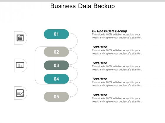 Business Data Backup Ppt PowerPoint Presentation Infographic Template Graphics Tutorials Cpb