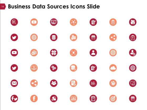 Business_Data_Sources_Ppt_PowerPoint_Presentation_Complete_Deck_With_Slides_Slide_14