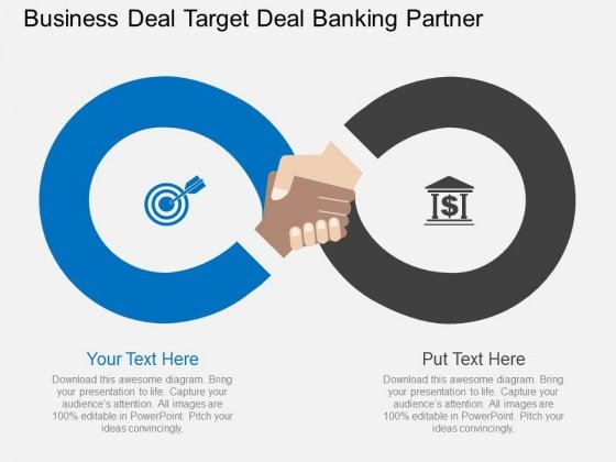 Business Deal Target Deal Banking Partner Powerpoint Template