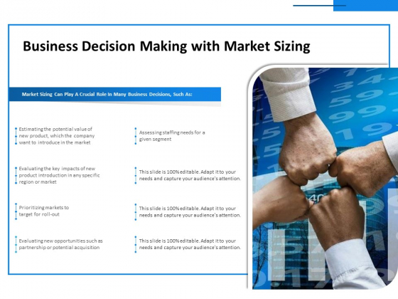 Business Decision Making With Market Sizing Ppt PowerPoint Presentation Infographics Layout PDF